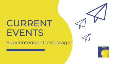 Superintendent's Message: Current Events