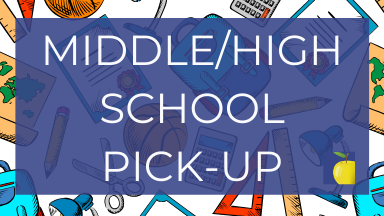 Middle School/High School Student Item Pick Up Information
