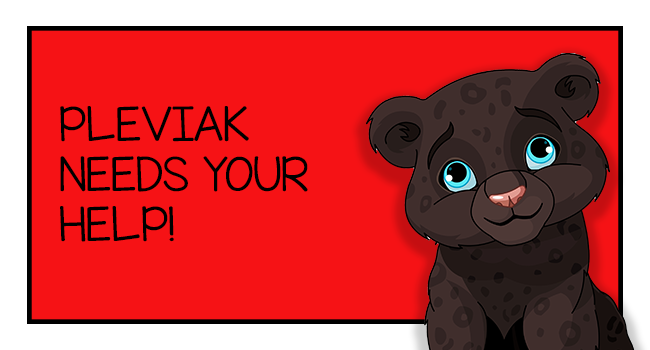 Image of Pleviak Cub with text We Need Your Help