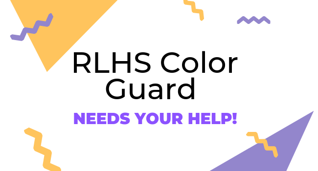 Graphic RLHS Color Guard Needs Your Help